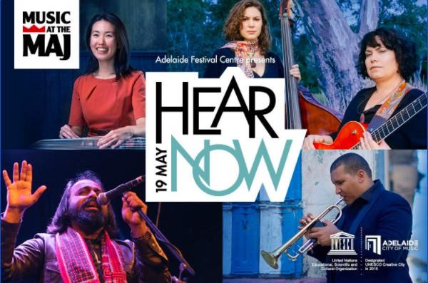 Hear Now - Adelaide Festival Centre